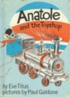 Anatole and the Toyshop by Eve Titus