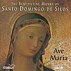 Ave Maria: The Benedictine Monks of Santo…