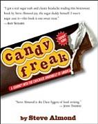 Candyfreak: A Journey through the Chocolate…