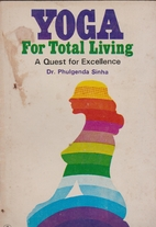 Yoga for total living - A quest for…