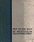 De Apostolische geloofsbelijdenis by Karl…