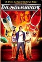 Thunderbirds [2004 film] by Jonathan Frakes