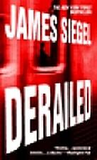 Derailed by James Siegel