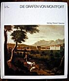 Die Grafen von Montfort: Geschichte und…