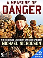 A Measure of Danger: The Memoirs of…