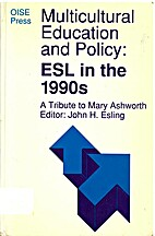 Multicultural education and policy : ESL in…