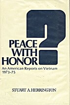 Peace With Honor an American Reports on…