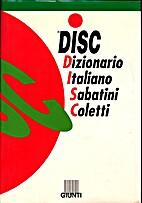 Il Sabatini Coletti: dizionario della lingua…
