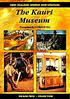 The Kauri Museum, Matakohe by Gordon Ell