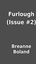 Furlough (Issue #2) by Breanne Boland