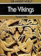 The Vikings (Ancient World) by Pamela Odijk