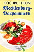 Kochbüchlein Mecklenburg-Vorpommern by…