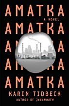 Amatka by Karin Tidbeck