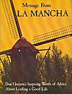 Message From La Mancha by Miguel de…