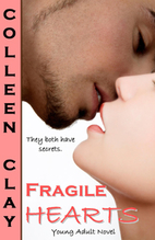 Fragile Hearts by Colleen Clay