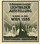 6. Österreichische Lichtbilder-Ausstellung…