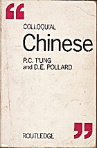 Colloquial Chinese by P. T'ung