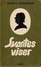 Svantes viser : en sanghistorie by Benny…