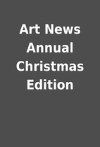 Art News Annual Christmas Edition