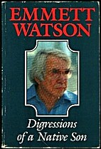 Digressions of a Native Son by Emmett Watson