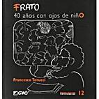 Frato: 40 Anos con Ojos de Nino by Fancesco…