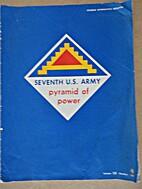 Seventh Army, Pyramid of Power.