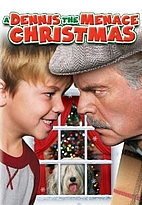 A Dennis the Menace Christmas [2007 video]…