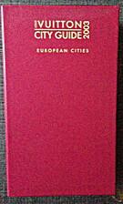 Louis Vuitton City Guide by Ruben Toledo