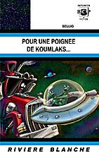 Pour une poignée de Koumlaks... by Sellig