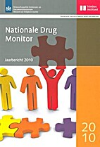 Nationale Drug Monitor : jaarbericht 2010 by…