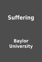 Suffering by Baylor University