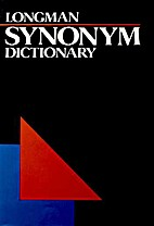 Longman Synonym Dictionary by Addison Wesley…