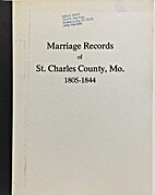 Marriage Records of St. Charles County, Mo.,…
