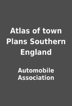 Atlas of town Plans Southern England by…