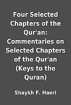 Four Selected Chapters of the Qur'an:…