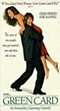 Green Card [1990 film] by Peter Weir