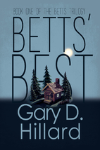 Betts' Best by Gary D. Hillard
