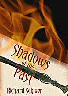 Shadows of the Past by Richard Schiver