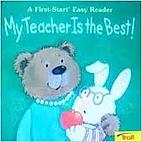 My Teacher Is the Best (First Start Easy…