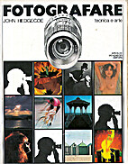 Fotografare: tecnica e arte by John Hedgecoe