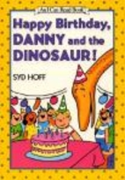 Happy Birthday, Danny and the Dinosaur! by…