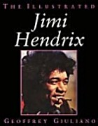 The Illustrated Jimi Hendrix by Geoffry…