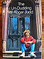 Un-dudding of Roger by Harriett Luger