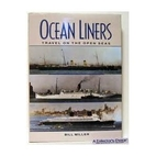 Ocean Liners Travel on the Open Seas by Bill…