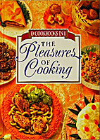 The Pleasures of Cooking: 10 Cookbooks in 1…