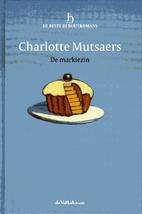 De markiezin by Charlotte Mutsaers