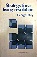 Strategy for a living revolution by George…