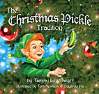 The Christmas Pickle Tradition by Tammy Lee…