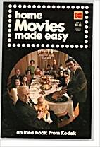 Home Movies Made Easy by Kodak