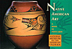 Native American Art by National Museum of…